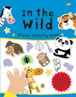 Sticker Activity Book in the Wild - Sticker Activity Book (Paperback)