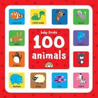 First 100 Animals - Baby Firsts (Hardback)