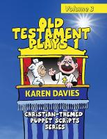 Old Testament Plays I