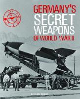 Germany'S Secret Weapons of WWII (Hardback)