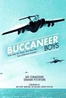 Buccaneer Boys: True Tales by those who Flew the 'Last All-British Bomber' (Hardback)