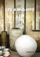 Lee Kang-hyo: A Beautiful Life - Goldmark Pots 28 (Paperback)