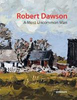 Robert Dawson - A Most Uncommon Man