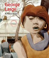 George Large: A Place Apart (Paperback)