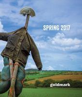 Spring 2017 Magazine - Goldmark Magazine 4 (Paperback)