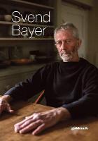 Svend Bayer: His Final Exhibition - Goldmark Pots 47 (Paperback)