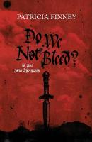 Do We Not Bleed?: The first James Enys mystery - The James Enys Mysteries 1 (Paperback)