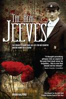 """The Real Jeeves: """"The Cricketer Who Gave His Life for His Country and His Name to a Legend (Hardback)"""