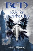 Ben and the Book of Prophecies - Prophecies of Ballitor No. 1 (Paperback)