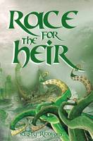 Race for the Heir - Prophecies of Ballitor 2 (Paperback)