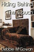 Hiding Behind the Couch (Paperback)
