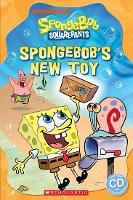 Spongebob Squarepants: SpongeBob's New Toy - Popcorn starter readers