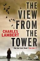 The View from the Tower (Paperback)