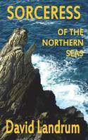 The Sorceress Of The Northern Sea: Part One Editha (Paperback)