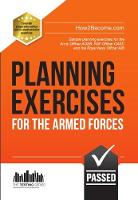 Planning Exercises for the Army Officer, RAF Officer and Royal Navy Officer Selection Process