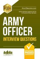 Army Officer Interview Questions: How to Pass the Army Officer Selection Board Interviews (Paperback)