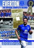 Everton: The Official Complete Record (Hardback)