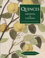 Quinces: Growing and Cooking (Paperback)