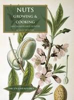 Nuts: Growing and Cooking - The English Kitchen (Paperback)