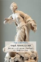 Virgil, Aeneid, 4.1-299: Latin Text, Study Questions, Commentary and Interpretative Essays (Paperback)