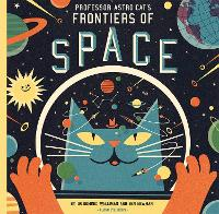 Professor Astro Cat's Frontiers of Space - Professor Astro Cat (Hardback)