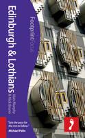 Edinburgh & Lothians Footprint Focus Guide - Footprint Focus Guide (Paperback)