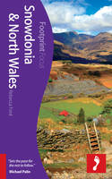 Snowdonia & North Wales Footprint Focus Guide