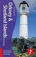 Orkney & Shetland Islands Footprint Focus Guide: Includes Skara Brae, Fair Isle, Maes Howe, Scapa Flow, Up-Helly-Aa - Footprint Focus Guide (Paperback)