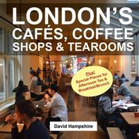 London's Cafes, Coffee Shops & Tearooms 2016