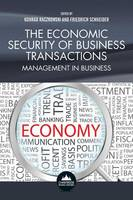 The Economic Security of Business Transactions: Management in Business (Paperback)