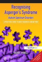 Recognising Asperger's Syndrome (Autism Spectrum Disorder): A Practical Guide to Adult Diagnosis and Beyond (Paperback)