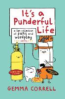 It's a Punderful Life: A Fun Collection of Puns and Wordplay (Hardback)