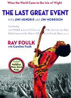 The Last Great Event: with Jimi Hendrix and Jim Morrison 1970