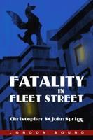 Fatality in Fleet Street (Paperback)