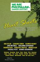 Heart Shoots: An Anthology to Aid the Work of Macmillan Cancer Support (Paperback)
