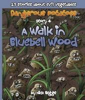 Dangerous Potatoes: Walk In Bluebell Wood Story 4 (Paperback)