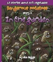 Dangerous Potatoes: In the Garden Story 9 (Paperback)