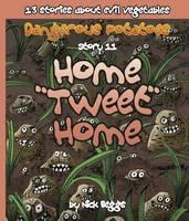 "Dangerous Potatoes: Home ""Tweet"" Home Story 11 (Paperback)"