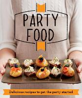 Party Food: Delicious recipes that get the party started - Good Housekeeping (Paperback)
