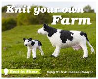 Best in Show: Knit Your Own Farm - Best in Show (Hardback)