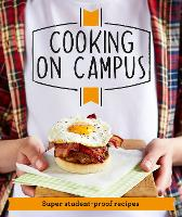 Good Housekeeping Cooking On Campus: Super student-proof recipes - Good Housekeeping (Paperback)