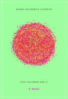 Five Children and it - Roads Children's Classics (Paperback)