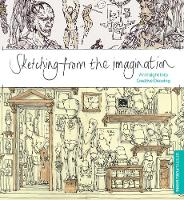 Sketching from the Imagination: An Insight into Creative Drawing (Paperback)