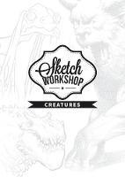 Sketch Workshop: Creatures (Spiral bound)