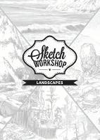 Sketch Workshop: Landscapes (Spiral bound)