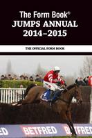 The Form Book Jumps Annual 2014-2015 (Hardback)