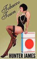 Tobacco Town (Paperback)