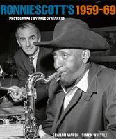 Ronnie Scott's 1959-69: Photographs by Freddy Warren (Hardback)