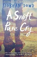 A Swift Pure Cry (Paperback)