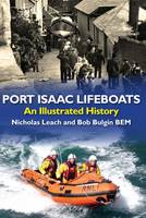 Port Isaac Lifeboats: An Illustrated History (Paperback)
